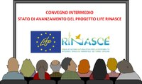 Intermediate Conference of the Life RINASCE Project