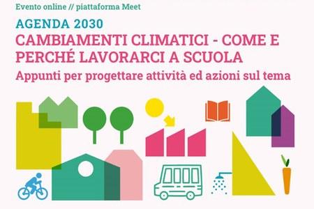 Formazione Agenda 2030 - Cambiamenti climatici, come e perché lavorarci a scuola