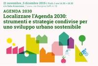 Localizzare l'Agenda 2030: strumenti e strategie condivise per uno sviluppo urbano sostenibile