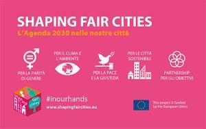 Shaping Fair Cities: al via la campagna internazionale
